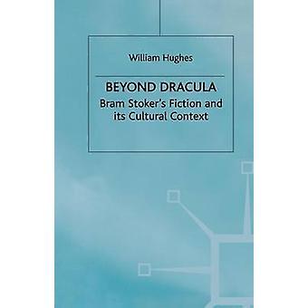 Beyond Dracula by Hughes & W.