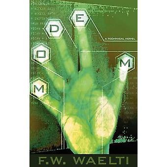 Modem A Technical Novel by Waelti & F. W.