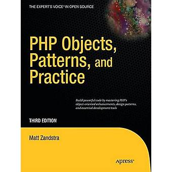 PHP Objects Patterns and Practice by Zandstra & Matt