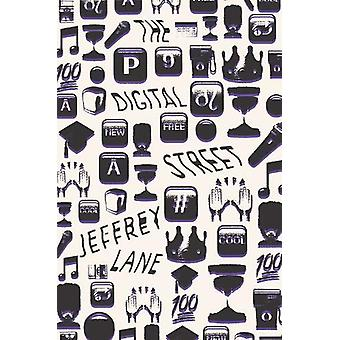 The Digital Street by Jeffrey Lane - 9780199381265 Book