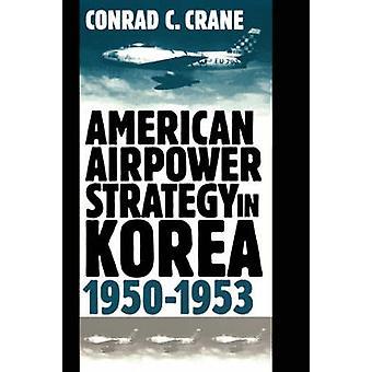 Estratégia aérea americana na Coréia - 1950-53 por Conrad C. Crane - 97
