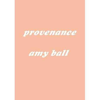 Provenance by Amy Ball - 9783943196726 Book