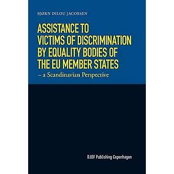 Assistance to Victims of Discrimination by Equality Bodies of the EU-