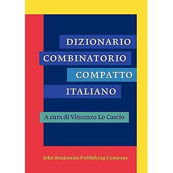Dizionario Combinatorio Compatto Italiano by Vincenzo Lo Cascio - 978