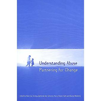 Understanding Abuse - Partnering for Change by Mary Lou Stirling - 978