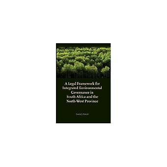 A Legal Framework for Integrated Environmental Governance in South Af