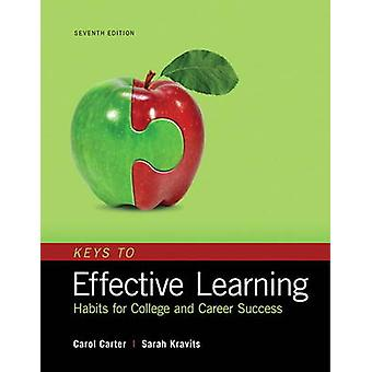 Keys to Effective Learning by Carol Carter