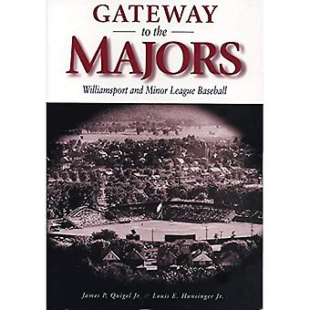 Gateway to the Majors