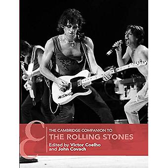The Cambridge Companion to the Rolling Stones by Victor Coelho - 9781