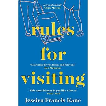 Rules for Visiting by Jessica Francis Kane - 9781783784653 Book