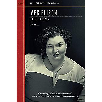 Big Girl by Meg Elison - 9781629637839 Book