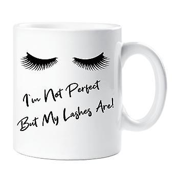 Ich bin nicht perfekt, aber meine Wimpern sind Becher