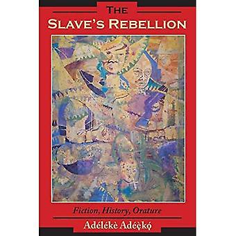 Slave ' s povstanie: literatúra, História, orature (černochov v diaspóre)