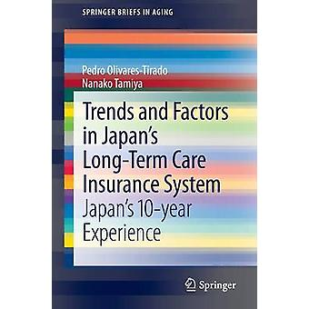 Trends and Factors in Japan's Long-Term Care Insurance System - Japan'