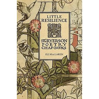Little Resilience: The Ryerson Poetry Chap-Books