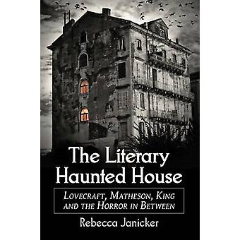 The Literary Haunted House by Janicker & Rebecca