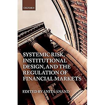 Systeemrisico, institutioneel ontwerp en de regulering van de financiële markten