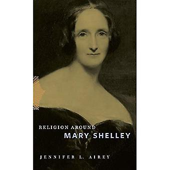 Religion Autour de Mary Shelley (Religion Around)