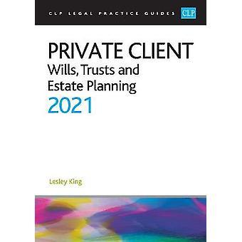 Private Client 2021:
