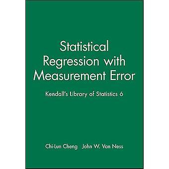 Tilastollinen regressio ja mittausvirhe - Kendall's Library of S