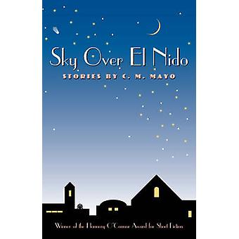 Sky Over El Nido - Stories by C.M.Mayo tekijältä C.M. Mayo - 9780820321196 B