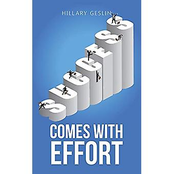 Success Comes with Effort by Hillary Geslin - 9781482876130 Book