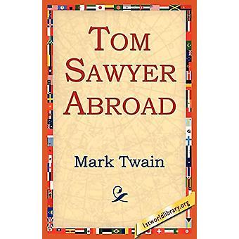 Tom Sawyer Abroad by Mark Twain - 9781595403292 Book