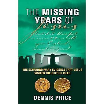 Los años perdidos de Jesús - La extraordinaria evidencia de que Jesús Vis