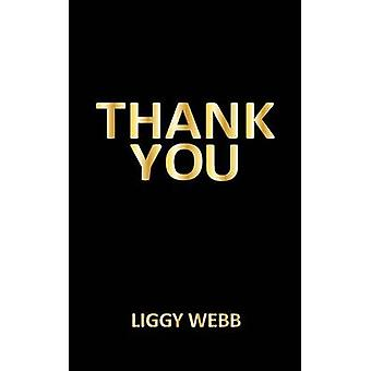Thank You by Liggy Webb - 9781908596512 Book