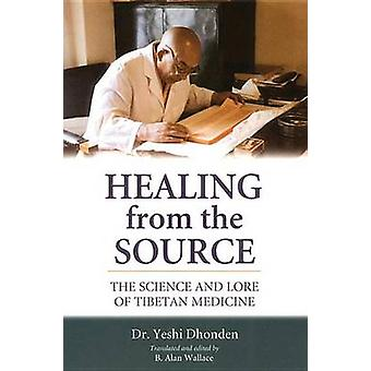 Healing from the Source par Yeshi Dhonden