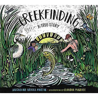 Creekfinding af Jacqueline Briggs Martin