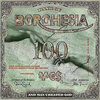 Importer des Borghesia - & USA homme créé Dieu [CD]