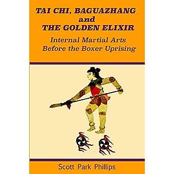 Tai Chi - Baguazhang and The Golden Elixir - Internal Martial Arts Bef