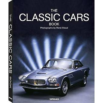 The Classic Cars Book by Rene Staud