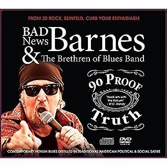 Badnews Barnes - 90 Proof Truth [CD] USA import