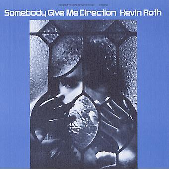 Kevin Roth - någon ge mig riktning [CD] USA import
