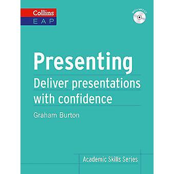 Collins Academic Skills - Presenting - B2+ by Graham Burton - 978000750
