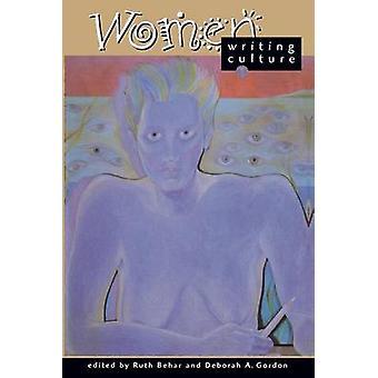 Women Writing Culture by Ruth Behar - Deborah A. Gordon - 97805202020