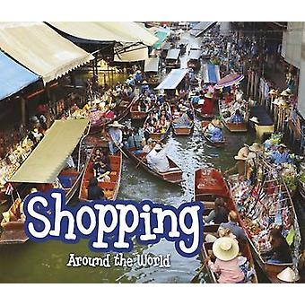 Shopping Around the World by Clare Lewis - 9781406282009 Book