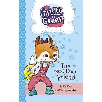 The Next Door Friend by Kim Kane - 9781782027850 Book