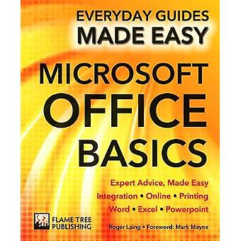 Microsoft Office Basics - expertise - Made Easy (nouvelle édition) par R