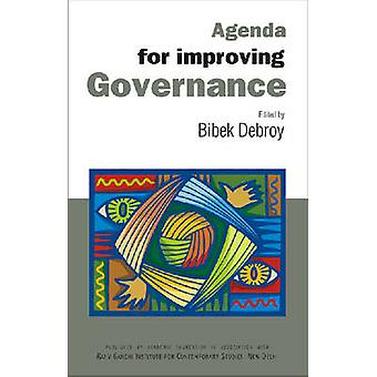 Agenda for Improving Governance - Select Papers on Governance by Bibek