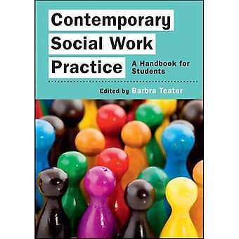 Contemporary Social Work Practice: Un manuel pour les étudiants