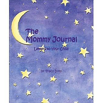 Die Mami-Journal: Briefe an Ihr Kind
