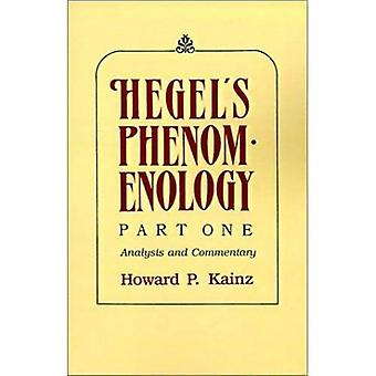 Hegel's Phenomenology: Analysis and Commentary Pt. 1