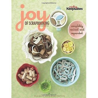 De vreugde van Scrapbooking, herzien & uitgebreid (het maken van souvenirs)