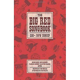 Grand Songbook rouge, la: 250 IWW chansons! (Charles H. Kerr Library)