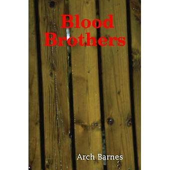 Blood Brothers by Barnes & Arch