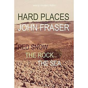 Hard Places by Fraser & John