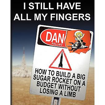 I Still Have All My Fingers by Pollino & Dan